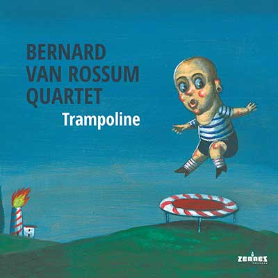 Bernard van Rossum Quartet - Trampoline (audio-cd)