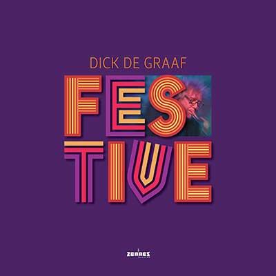 Dick de Graaf – Festive (LP + book in gatefold)