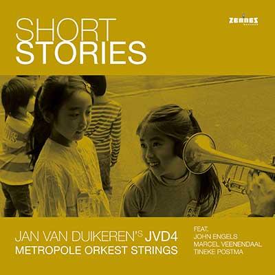 Jan van Duikeren's JVD4 & Metropole Orkest Strings  - Short Stories (LP)