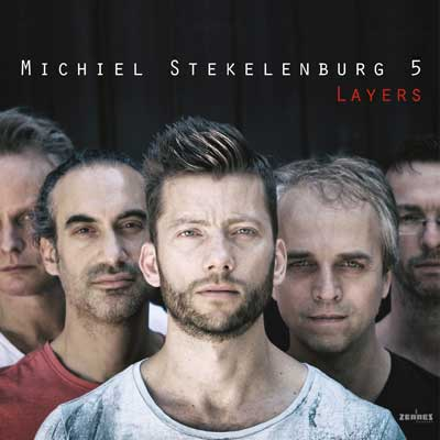 Michiel Stekelenburg 5 - Layers (download mp3)