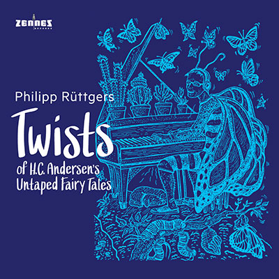 Philipp Rüttgers - Twists of H.C. Andersen's Untaped Fairy Tales