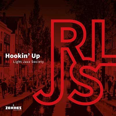 Red Light Jazz Society - Hookin' Up (2x 10 inch vinyl)