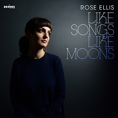 Rose Ellis - Like Songs Like Moons