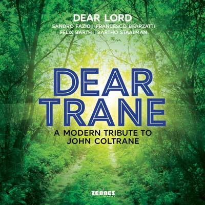 Dear Lord - Dear Trane (download mp3)